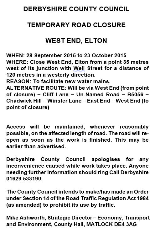 Road Closure Notice - West End, Elton