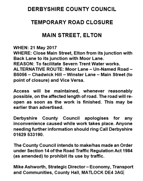 Road Closure Notice - Main Street, Elton on Friday 21 May 2017