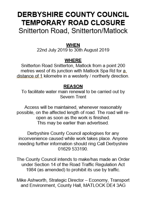 Road Closure Notice - Snitterton Road